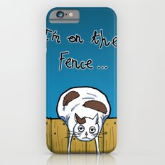 I'm on the Fence Slim Case iPhone 6s