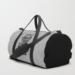 Can't Adult Today (Heather) Funny Quote Duffle Bag