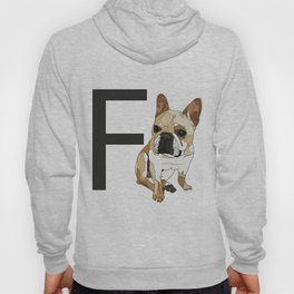 F is for French Bulldog Hoody