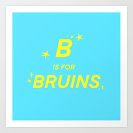 B is for Bruins Art Print