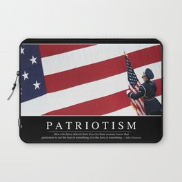 Patriotism: Inspirational Quote and Motivational Poster Laptop Sleeve