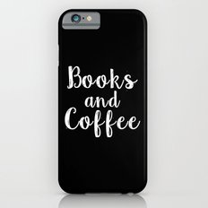 Books and Coffee - Inverted iPhone 6 Slim Case