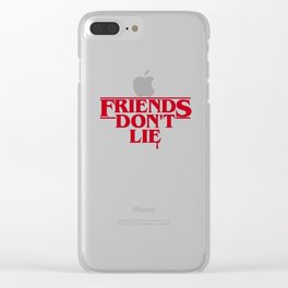 Stranger Friends Don't Lie Clear iPhone Case