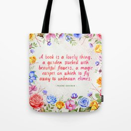 A book is a lovely thing Tote Bag