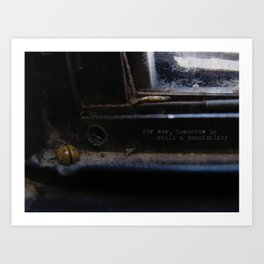for now Art Print