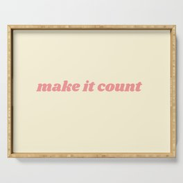 make it count Serving Tray