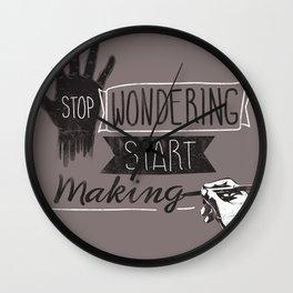 Stop Wondering Start Making Wall Clock