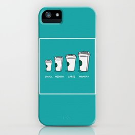 Small Medium Large Monday Funny Concept (Hand Drawn Coffee Cups Vector Illustration Poster Design) iPhone Case