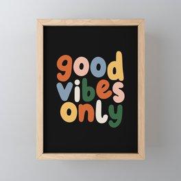Good Vibes Only Framed Mini Art Print