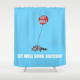 Get Well Soon, Raccoon Shower Curtain
