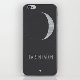 That's No Moon iPhone Skin