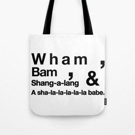 Wham Bam Shang-a-lang - Helvetica List Tote Bag