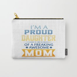 Proud Daughter Carry-All Pouch