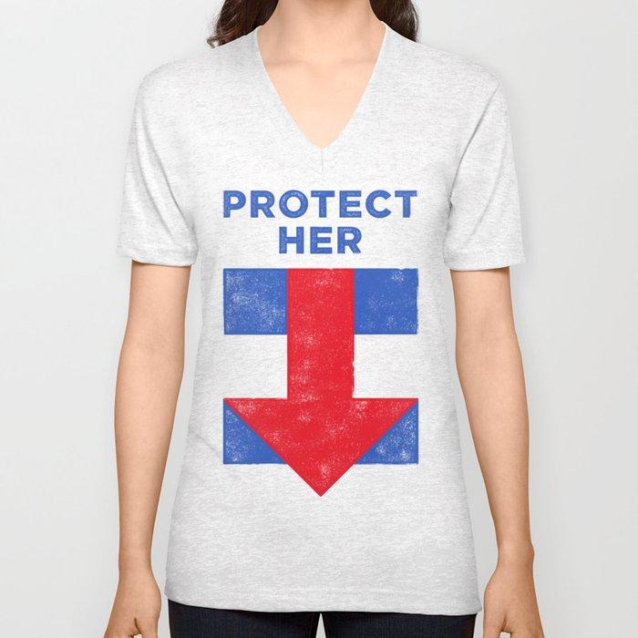 Protect Her Unisex V-Neck