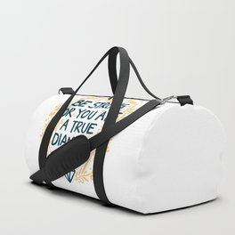 As Strong As A Diamond Duffle Bag
