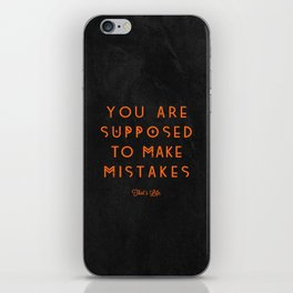 That's Life. iPhone Skin