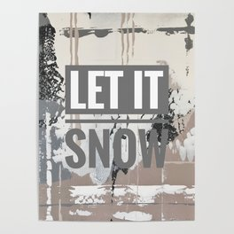 Snowfall - let it snow Poster