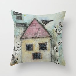Home is family Throw Pillow