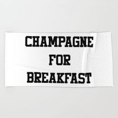 Champagne For Breakfast Beach Towel