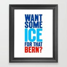 Ice for That Bern Framed Art Print