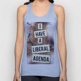 I Have A Liberal Agenda Unisex Tank Top