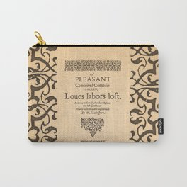 Shakespeare, Love labors lost. 1598. Carry-All Pouch