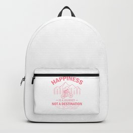 Happiness Is A Journey Not A Destination pw Backpack