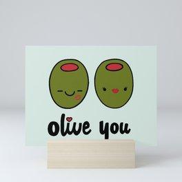 Olive You Mini Art Print