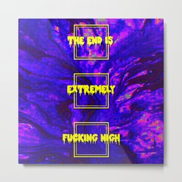 The End Is Nigh Metal Print