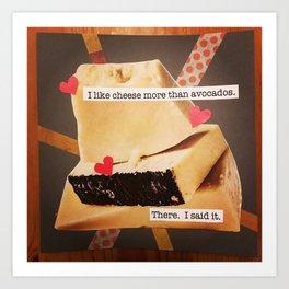 cheese queen Art Print