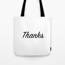Thanks Tote Bag