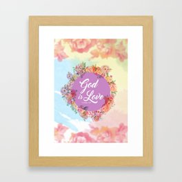 God is Love. - 1 John 4:8 Framed Art Print