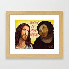 Not Impressed. Framed Art Print