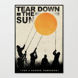 Tear Down the Sun Canvas Print