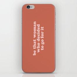 Be The Woman   Terracotta iPhone Skin