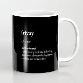 Friyay black and white contemporary minimalism typography design home wall decor bedroom Coffee Mug