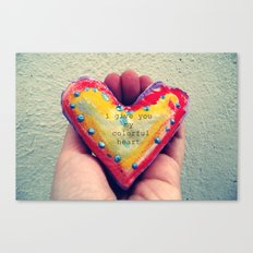 I give you my colorful heart Canvas Print