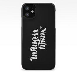 Nasty Woman - Dark iPhone Case