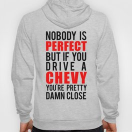Drive a Chevy Hoody