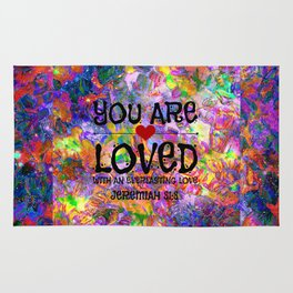 YOU ARE LOVED Everlasting Love Jeremiah 31 3 Art Abstract Floral Garden Christian Jesus God Faith Rug