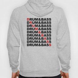Drum & Bass List Rave Quote Hoody