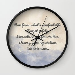 Forget Safety. Quote by Rumi on Courage Wall Clock