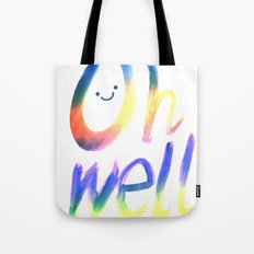 Oh well :) Tote Bag