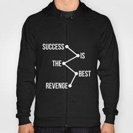 Success is the Best Revenge Light Hoody