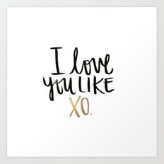 Love You Like Xo Art Print