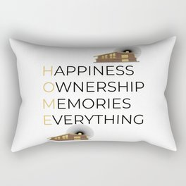 Happiness Ownership Memories Everything Gift Rectangular Pillow