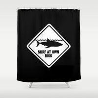 surfboard Shower Curtains featuring Black Shark Warning Sign Surf At Own Risk Surfboard by Rothko