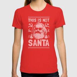 This Is Not Santa T-shirt