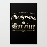 cocaine Canvas Prints featuring Champagne & Cocaine by RooDesign