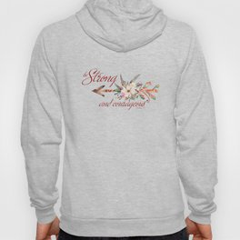 Strong and courageous Hoody